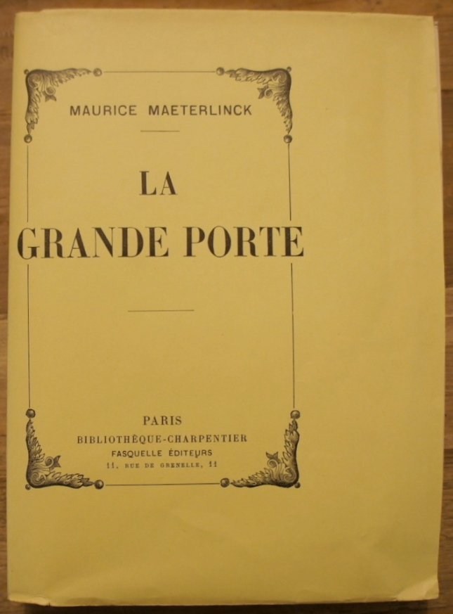 MAETERLINCK GRANDE PORTE